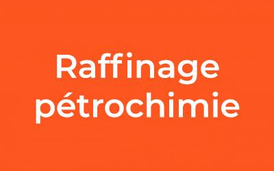 Raffinage pétrochimie
